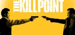 Kill Point : dans la ligne de mire